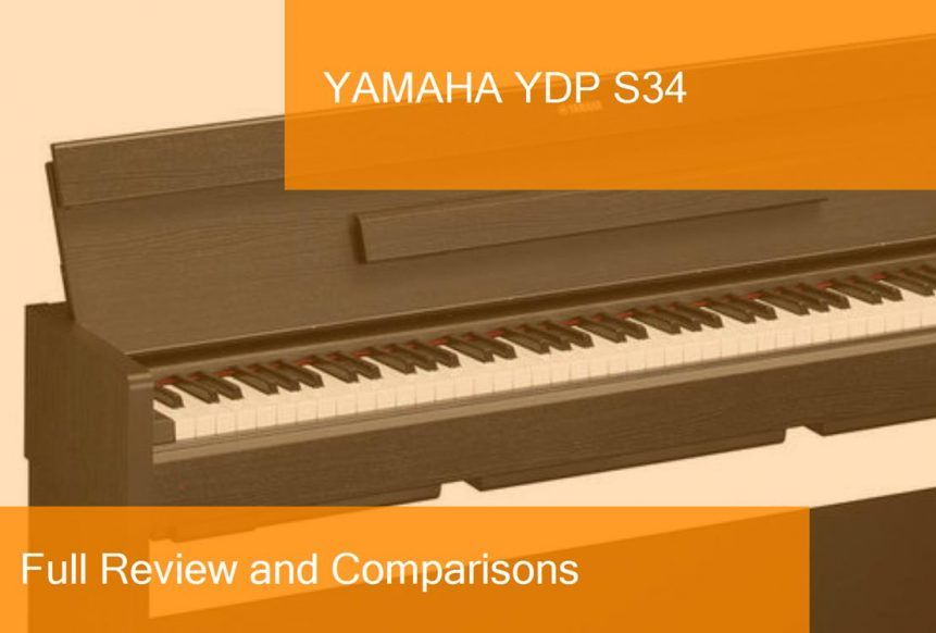 Digital Piano Yamaha YDP S34 Full Review  Is it a good choice?