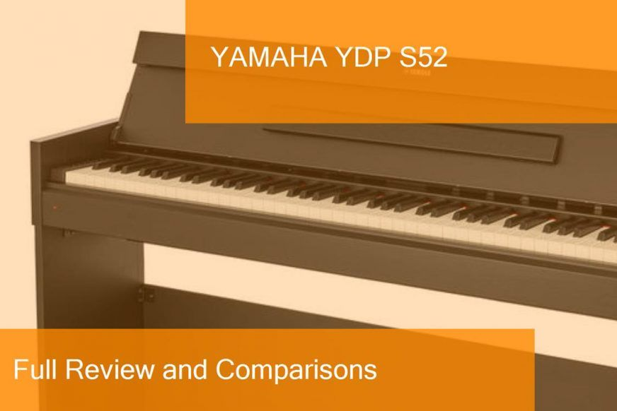 Digital Piano Yamaha YDP S52 Full Review  Is it a good purchase?