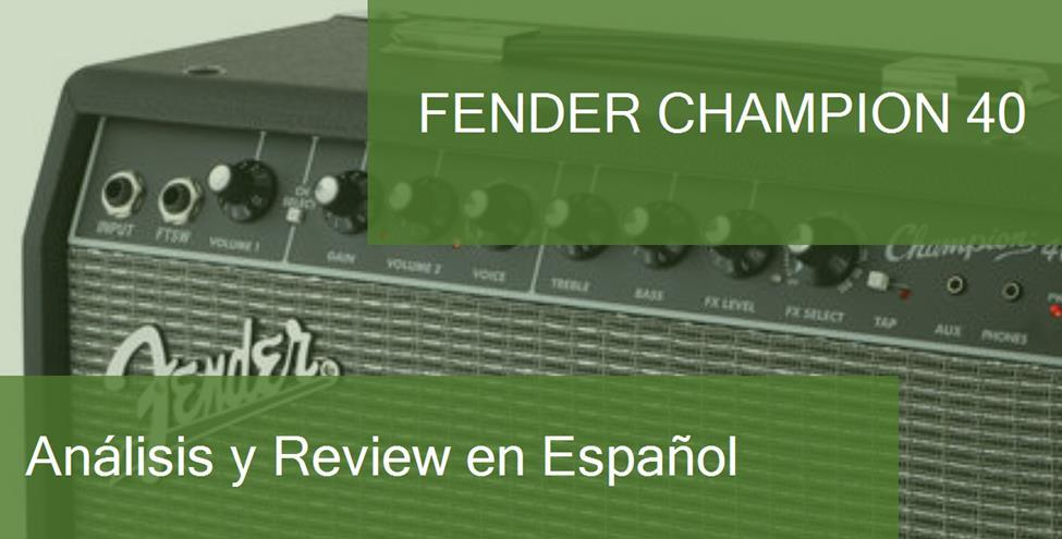 review fender-champion-40