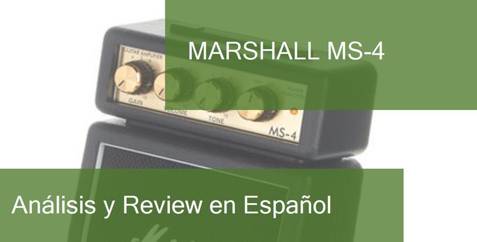 Review y Opinión del Marshall MS-4 y Dónde Comprarlo