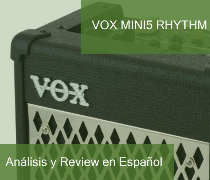 Review y Opinión del Vox MINI5 Rhythm y Dónde Comprarlo