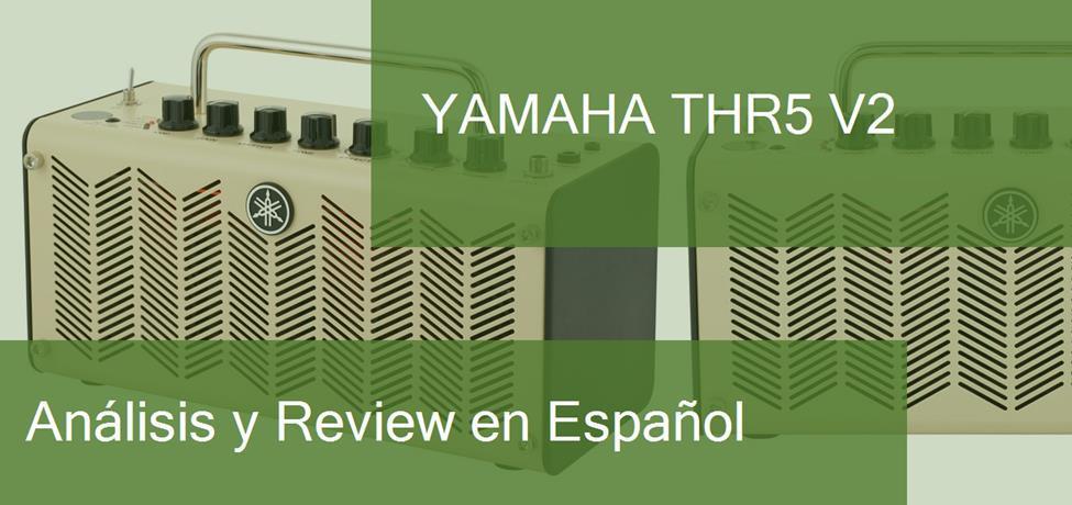 Review y Opinión del Yamaha THR5 V2 y Dónde Comprarlo
