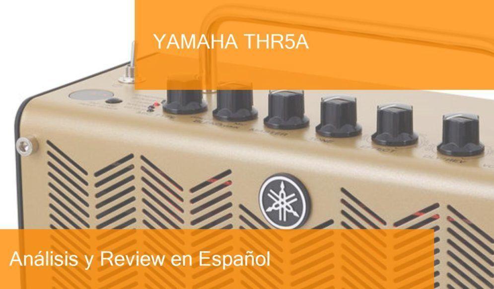 Review y Opinión del Yamaha THR5A y Dónde Comprarlo