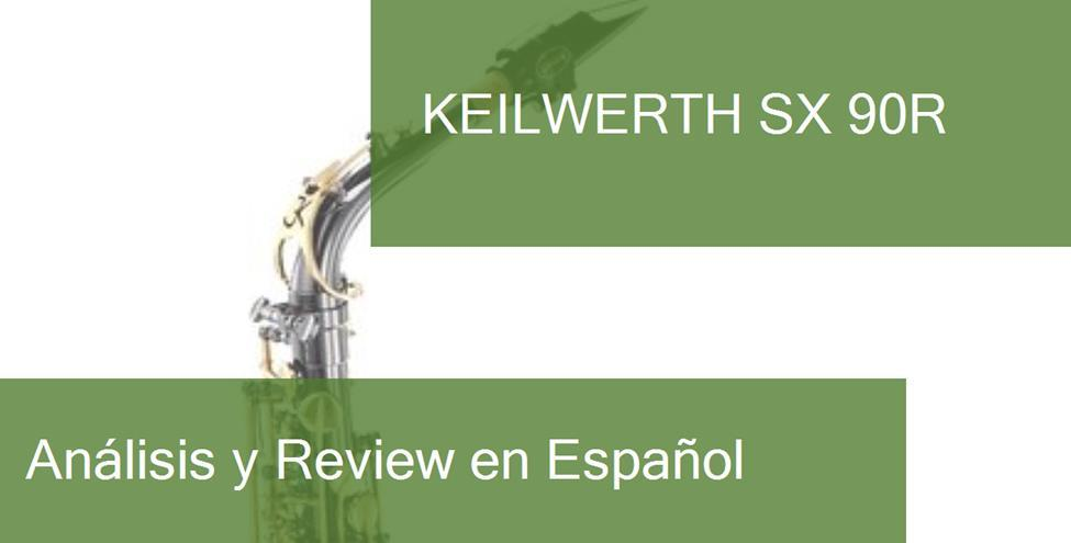 review Keilwerth SX 90R