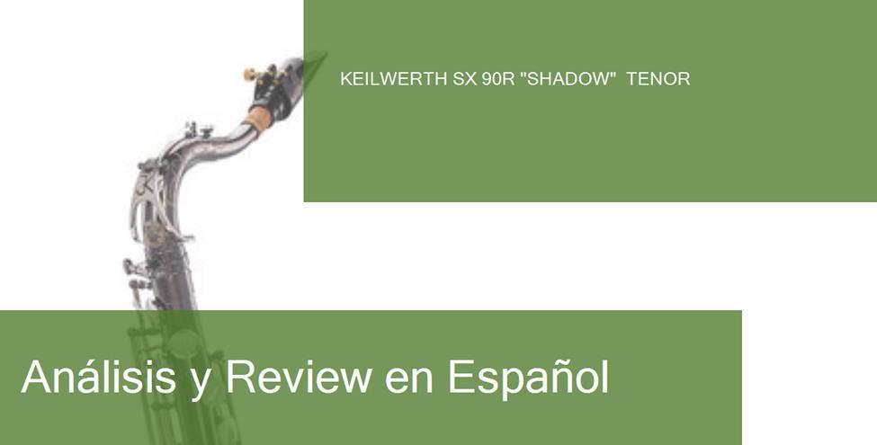 review keilwerth-sx-90r-shadow-tenor