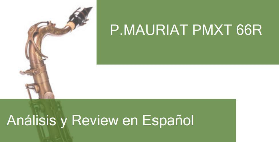 review p-mauriat-pmxt-66r