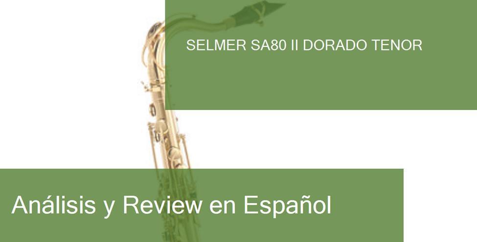 review selmer-sa80-ii-dorado-tenor