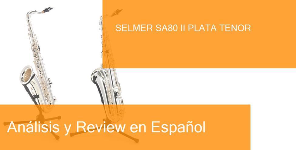 review selmer-sa80-ii-plata
