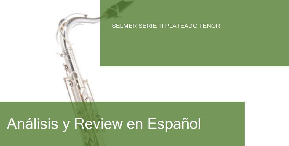 review selmer-serie-iii-plateado-tenor