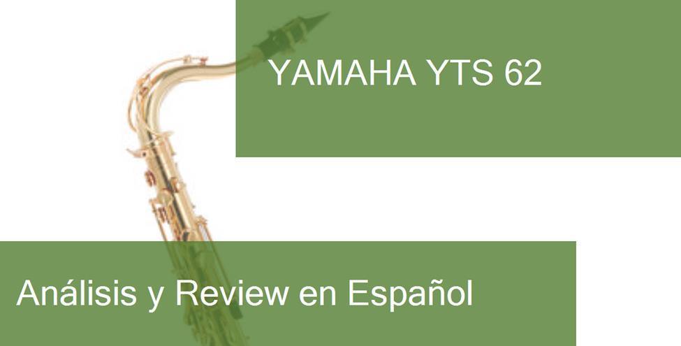 opinión y review yamaha-yts-62