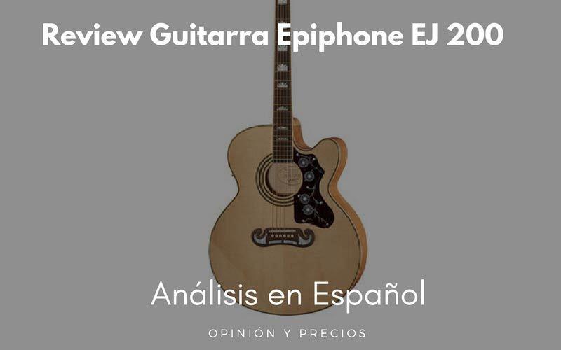 epiphone-ej-200-review