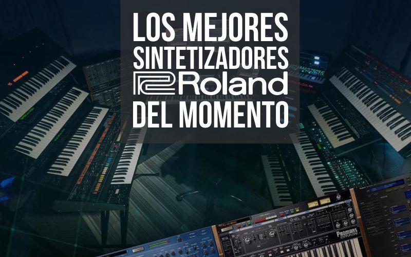 Los mejores sintetizadores Roland del momento