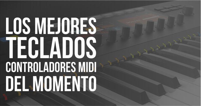 Los mejores teclados controladores MIDI del momento