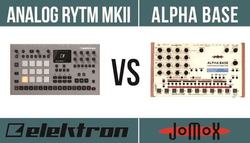 Elektron Analog Rytm MKII vs Jomox Alpha Base