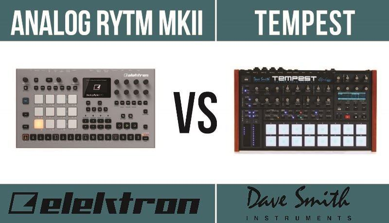 Elektron Analog Rytm MKII vs Dave Smith Instruments Tempest