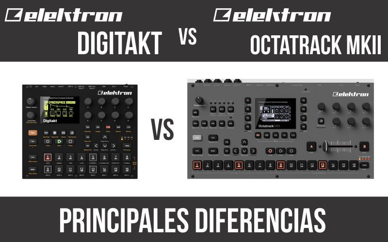 Elektron Digitakt vs Elektron Octatrack MKII