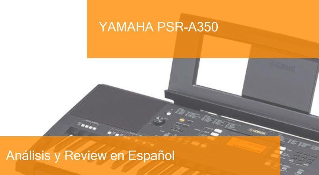 review yamaha-psr-a350