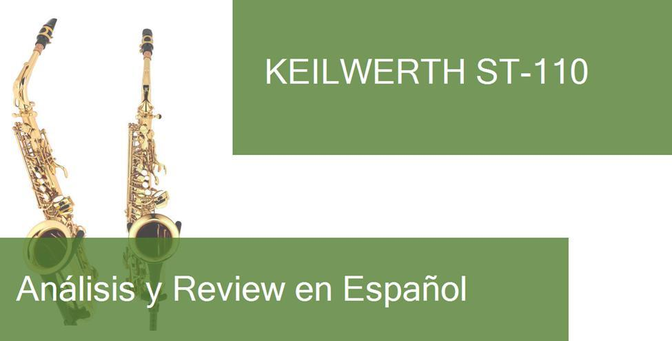 review Keilwerth ST-110