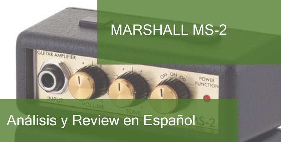 Review y Opinión del Marshall MS-2 y Dónde Comprarlo
