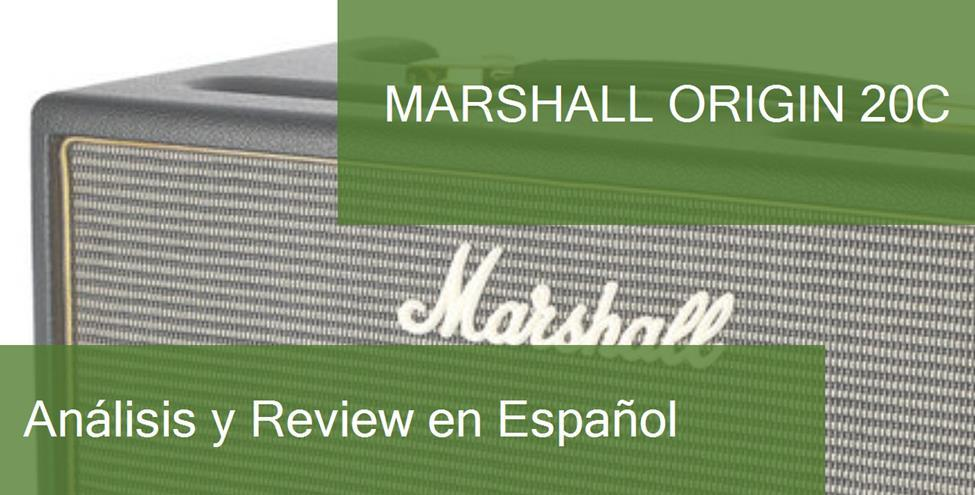 Review y Opinión del Marshall Origin 20C y Dónde Comprarlo