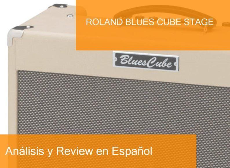 Review y Opinión del Roland Blues Cube Stage y Dónde Comprarlo